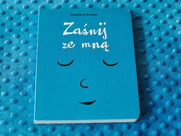 """""""Zaśnij ze mną"""" to kolejna ciekawa propozycja dla najmłodszych od wydawnictwa Babaryba (fot. Ewelina Zielińska)"""