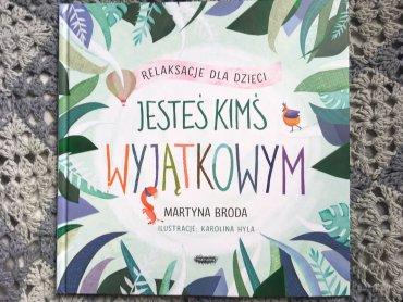 """""""Jesteś kimś wyjątkowym"""" to zbiór barwnych opowieści, zwracających uwagę na wiele wartości (fot. Ewelina Zielińska/SilesiaDzieci.pl)"""