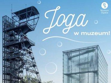 Minimalistyczna zabudowa Muzeum Śląskiego będzie sprzyjać wyciszeniu i skupieniu w czasie zajęć jogi (fot. mat organizatora)
