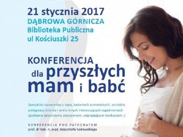 Konferencja dedykowana jest przyszłym i obecnym mamom oraz babciom (fot. mat. FB Zagłębiowski Instytut Matki i Noworodka)