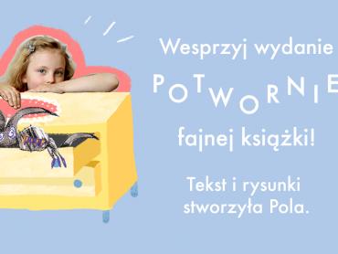 Zbiórka na druk książki 6-letniej Poli odbywa się na portalu PolakPotrafi.pl (fot. mat. organizatora)