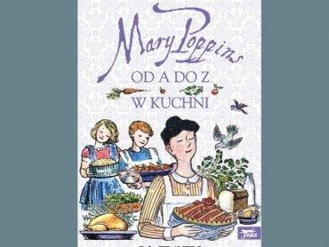 """""""Mary Poppins w kuchni"""" (fot. mat. redakcja SD)"""