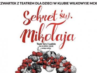 """W ramach cyklu """"Czwartek z teatrem"""" będzie można obejrzeć przedstawienie pt. """"Sekrety Świętego Mikołaja"""" (fot. mat. organizatora)"""