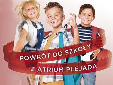 W najbliższy weekend w Atrium Plejada w Bytomiu będzie można się przekonać, że powrót do szkoły jest przyjemny