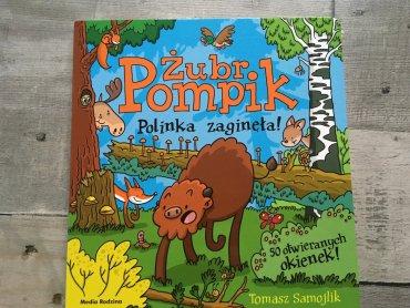 Książka to najnowsza propozycja przygód żubra Pompika (fot. Ewelina Zielińska/SilesiaDzieci.pl)