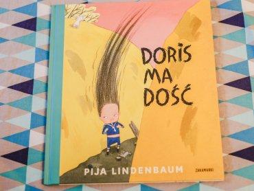"""""""Doris ma dość"""" to kolejna świetna książka Pii Lindenbaum od wydawnictwa Zakamarki (fot. Ewelina Zielińska)"""