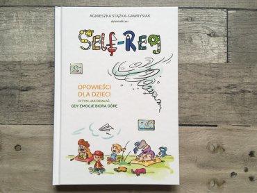 W książce znajdziemy informacje o metodach samoregulacji (fot. Ewelina Zielińska/SilesiaDzieci.pl)
