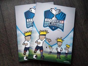 """""""Sportowy Wojownik"""" to książka dla młodych miłośników piłki nożnej (fot. SilesiaDzieci.pl)"""