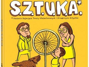 """Książka pt. """"S.Z.T.U.K.A."""" Sebastiana Cichockiego  jest książką o sztuce współczesnej traktowanej jako eksperyment czy happening (fot. materiały usmesmake.pl)"""