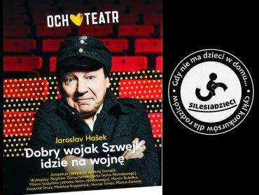 Och-Teatr wystąpi gościnnie ze swoim spektaklem o wojaku Szwejku w Teatrze Rozrywki w Chorzowie