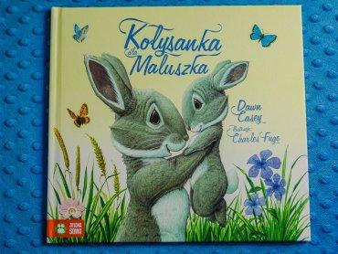 """""""Kołysanka dla maluszka"""" to ciepła i urocza książka idealna na dobranoc (fot. Ewelina Zielińska)"""