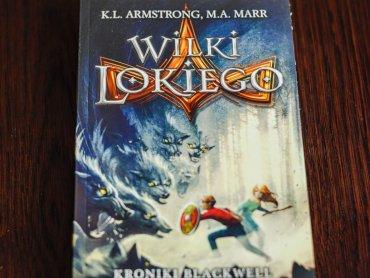 """""""Wilki Lokiego"""" to pierwszy tom młodzieżowej serii """"Kroniki Blackwell"""" od wydawnictwa Wilga (fot. Ewelina Zielińska)"""