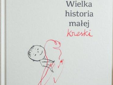 """""""Wielka historia małej kreski"""" to książka od wydawnictwa Zakamarki (fot. Ewelina Zielińska)"""