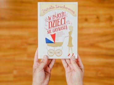 """""""W Paryżu dzieci nie grymaszą"""" to relacja na temat francuskiego wychowania oczami Amerykanki (fot. Ewelina Zielińska)"""