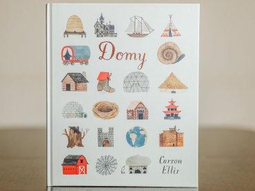 """""""Domy"""" to pięknie wydana, ilustrowana książka autorstwa Carson Ellis (fot. Ewelina Zielińska)"""