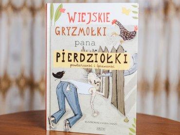 """""""Wiejskie gryzmołki pana Pierdziołki"""" to najnowsza część rymowanek i wierszyków (fot. Ewelina Zielińska)"""