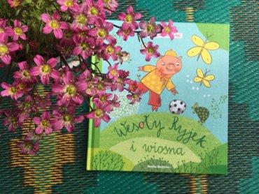 """""""Wesoły Ryjek i wiosna"""" to zbiór krótkich opowiadań dla dzieci (fot. Ewelina Zielińska/SilesiaDzieci.pl)"""