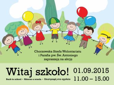 """W ramach akcji """"Witaj szkoło!"""" odbędą się liczne atrakcje, ale najważniejsza będzie pomoc potrzebującym dzieciom (fot. mat. organizatora)"""