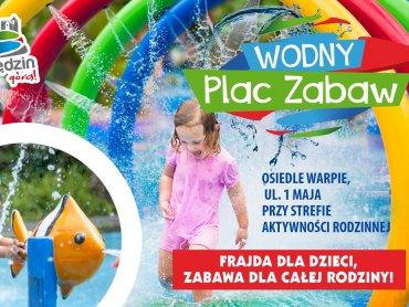 W wakacje będzie można bawić się na Wodnym Placu Zabaw w Będzinie (fot. mat. organizatora)