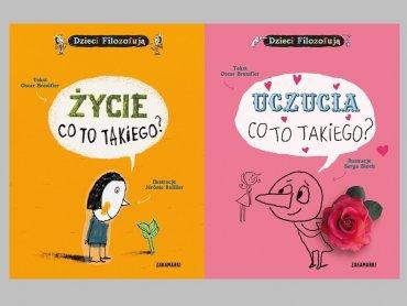"""""""Życie, co to takiego"""" oraz """"Uczucia, co to takiego"""" to książki znanego filozofa Oscara Brenifier'a, które pomagają zrozumieć świat (fot. usmesmake.pl)"""